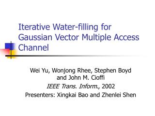 Iterative Water-filling for Gaussian Vector Multiple Access Channel