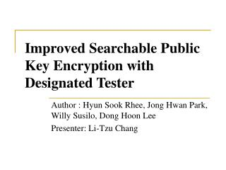 Improved Searchable Public Key Encryption with Designated Tester