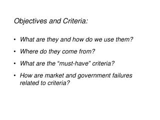 Objectives and Criteria: