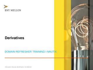 A Presentation to Domain Refresher  Training  i -Nautix