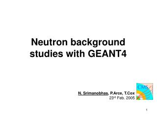 Neutron background  studies with GEANT4