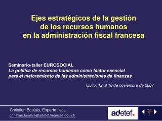 Ejes estratégicos de la gestión  de los recursos humanos  en la administración fiscal francesa