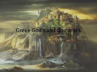 Greek God's and Goddess's
