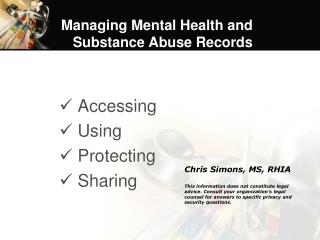 Managing Mental Health and Substance Abuse Records