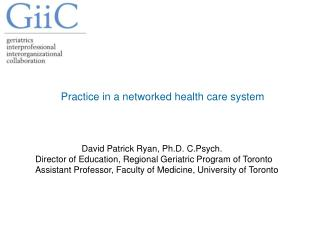 Practice in a networked health care system