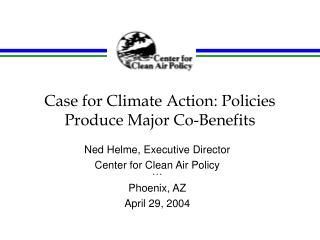 Case for Climate Action: Policies Produce Major Co-Benefits