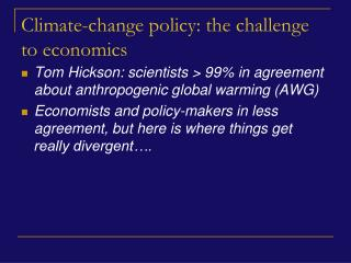 Climate-change policy: the challenge to economics