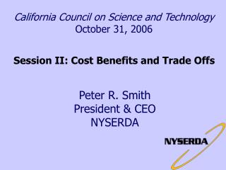 California Council on Science and Technology October 31, 2006