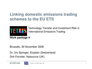 Linking domestic emissions trading schemes to the EU ETS