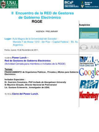 AGENDA  PRELIMINAR            Lugar:  Aula Magna de la Universidad del Salvador -