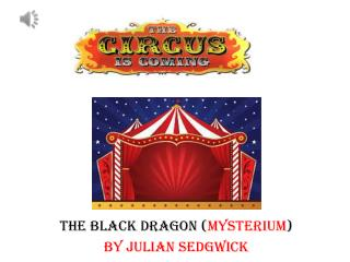 THE BLACK DRAGON ( MYSTERIUM ) BY JULIAN SEDGWICK