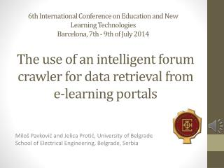 The use of an intelligent forum crawler for data retrieval from e-learning portals
