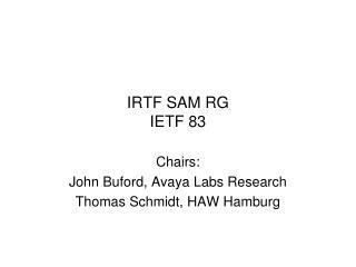 IRTF SAM RG  IETF  83