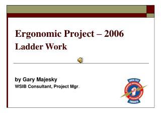 Ergonomic Project   2006 Ladder Work