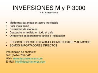 INVERSIONES M y P 3000 RIF: J-29684644-8