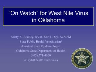 """On Watch"" for West Nile Virus  in Oklahoma"