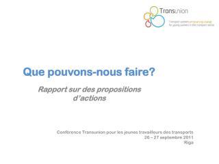 Conférence  Transunion  pour les jeunes travailleurs des transports 2 6  – 2 7 septembre  2011