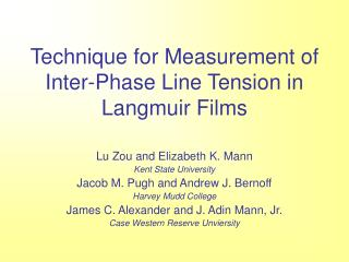 Technique for Measurement of Inter-Phase Line Tension in Langmuir Films