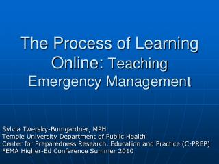 The Process of Learning Online: Teaching Emergency Management