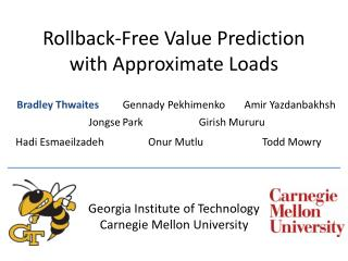 Rollback-Free Value Prediction with Approximate Loads