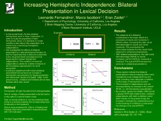 Increasing Hemispheric Independence: Bilateral Presentation in Lexical Decision