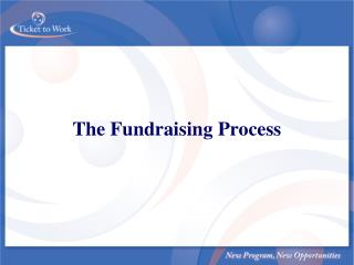 The Fundraising Process