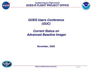 GOES Users Conference GUC  Current Status on  Advanced Baseline Imager
