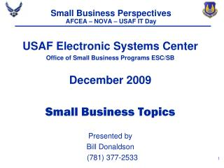 Small Business Perspectives AFCEA – NOVA – USAF IT Day