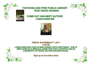 THE  ROSELAND FREE PUBLIC LIBRARY HOST  BOOK SIGNING COME OUT AND MEET AUTHOR  LINDA RAWLINS