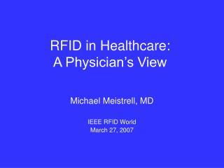 RFID in Healthcare: A Physician's View