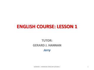 ENGLISH COURSE: LESSON 1
