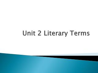 Unit 2 Literary Terms