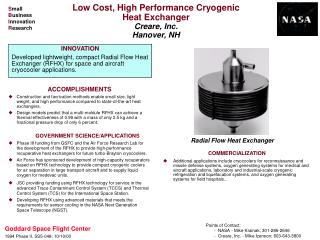 Low Cost, High Performance Cryogenic Heat Exchanger Creare, Inc. Hanover, NH