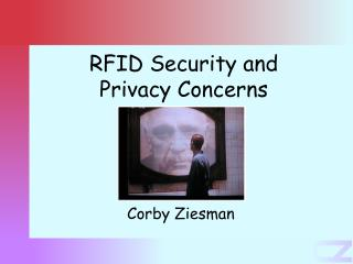 RFID Security and Privacy Concerns