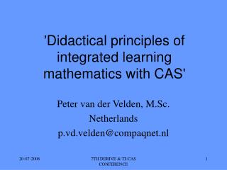 'Didactical principles of integrated learning mathematics with CAS'