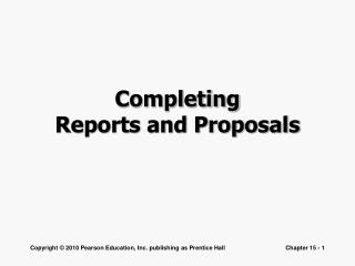 Completing  Reports and Proposals