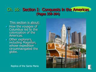 Ch. 16:   Section I:  Conquests in the Americas  (Pages 358-364)