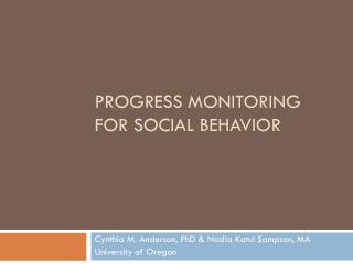 Progress monitoring for social behavior