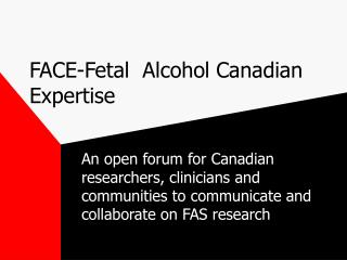 FACE-Fetal  Alcohol Canadian Expertise