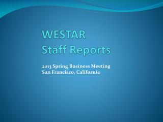 WESTAR Staff Reports