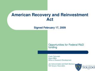 American Recovery and Reinvestment Act Signed February 17, 2009
