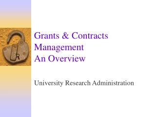 Grants & Contracts Management An Overview
