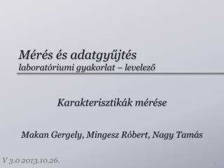 Mérés és adatgyűjtés laboratóriumi  gyakorlat – levelező