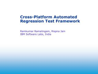Cross-Platform Automated Regression Test Framework