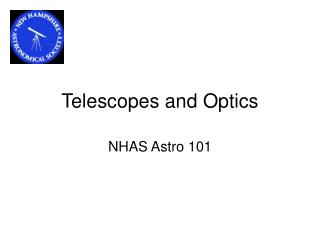 Telescopes and Optics