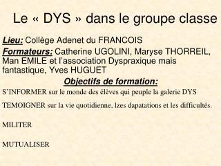 Le «DYS» dans le groupe classe