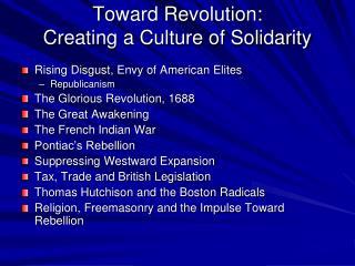 Toward Revolution: Creating a Culture of Solidarity