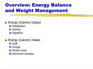 Overview: Energy Balance and Weight Management
