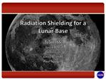 Radiation Shielding for a  Lunar Base