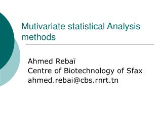 Mutivariate statistical Analysis methods